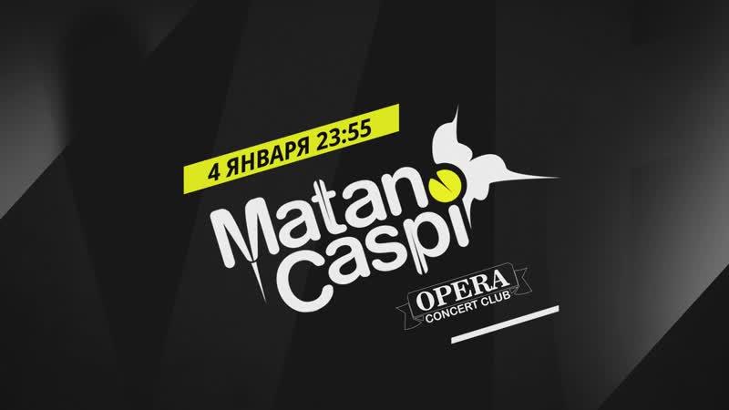 Matan Caspi in Opera Club 04.01.2019