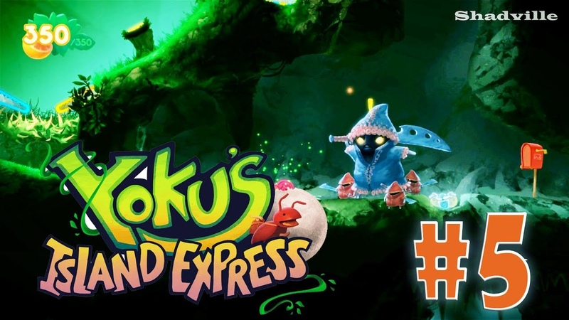 Yoku's Island Express Прохождение 5 Сэл и Скрип
