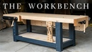 The PERFECT Woodworking Workbench How To Build The Ultimate Hybrid Workholding Bench