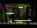 [Technobench] i5-4670k@4.4 vs Xeon E5450@4 vs FX 4300@4.2 vs FX 6300@4.2 GTX 970 in 15 games