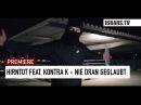 Blokkmonsta, Schwartz, Rako Dr. Faustus feat. Kontra K - Nie dran geglaubt (16BARS PREMIERE)