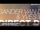 Sander van Doorn Yves V - Direct Dizko (Original Mix)