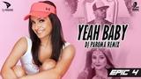 Yeah Baby (Remix)   DJ Paroma   Garry Sandhu   Punjabi Songs   EPIC-4