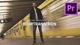 BLUR TRANSITION - RICHTUNGSUNSCH