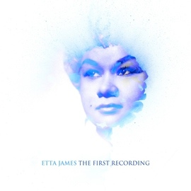 Etta James альбом Etta James - The Fisrt Recording