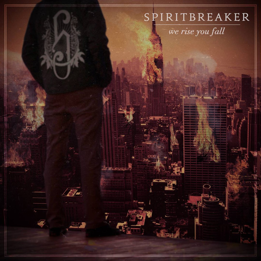 Spiritbreaker - We Rise You Fall (EP) (2016)