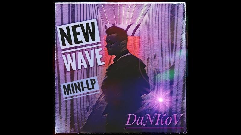 DaNKoV - Technological Revolution (Mini-LP NEW WAVE) 2018