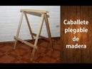 DIY | ¿Cómo hacer caballetes plegables de madera? Fácil