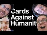 NOTHING BUT DICKS  Cards Against Humanity w Bob, Wade, Jack