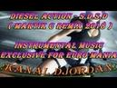 Diesel Action S D S D Martik C Remix 2018 Instrumental music Exclusive For Euro Mania