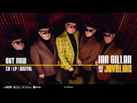 Ian Gillan The Javelins - Stories from the 60s - New album OUT NOW