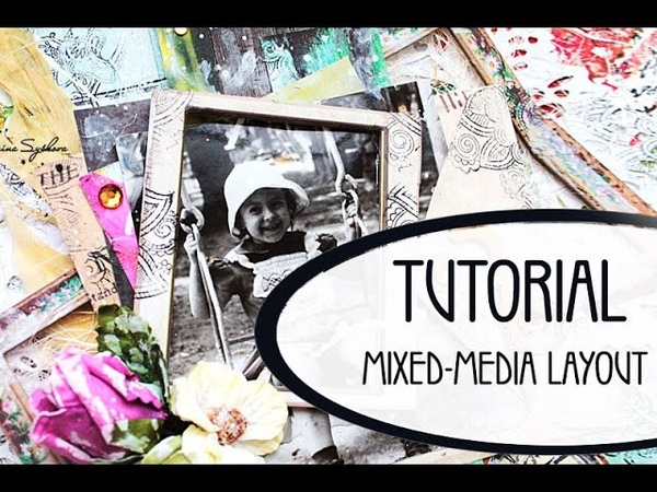 Мастер-класс Скрап-страничка в стиле микс-медиа / Tutorial Mixed-media Layout