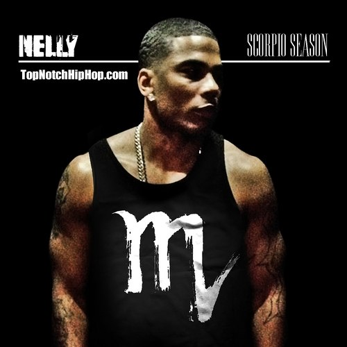 Nelly - Scorpio Season - 2012