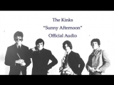 The Kinks - Sunny Afternoon (Official Audio)