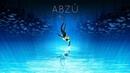 ABZU PS4 Прохождение 1