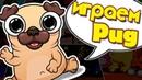 Pug крутая игра.