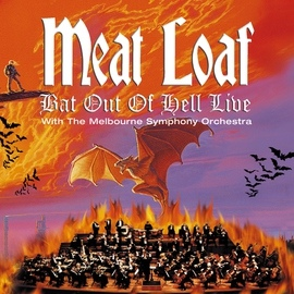 Meat Loaf альбом Bat Out Of Hell Live With The Melbourne Symphony Orchestra