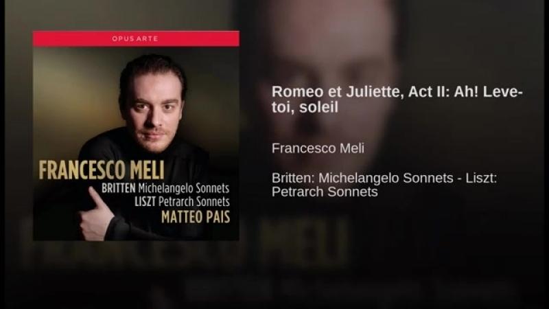 Romeo et Juliette Act II Ah Leve toi soleil