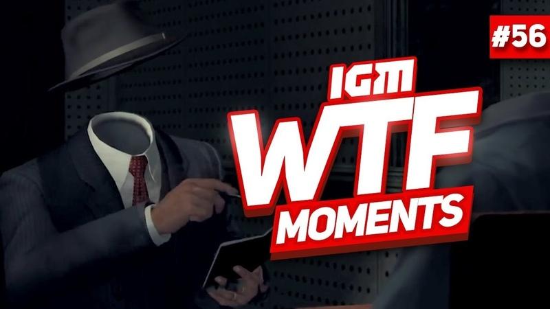 IGM WTF Moments 56