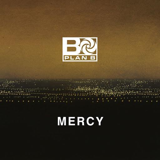 Plan B альбом Mercy