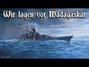 Wir lagen vor Madagaskar ⚓ German marine song english translation
