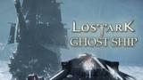 Lost Ark Ghost Ship Encounter Spawn Location