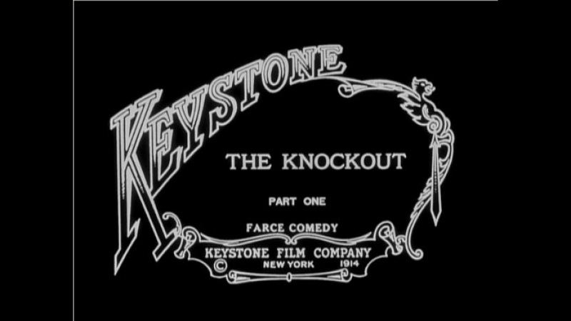 The Knockout (1914)Mack Sennett -- Roscoe Fatty Arbuckle, Edgar Kennedy, Charles Chaplin