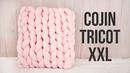 Cómo tejer un cojín XXL con las manos