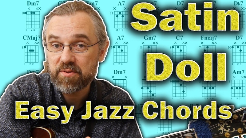 Satin Doll -  Easy Jazz Chords (and a little beyond)