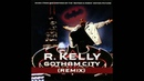 R. Kelly - Gotham City Remix Instrumental