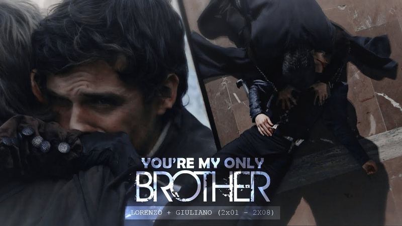 Lorenzo Giuliano | Youre My Only Brother (2x08)