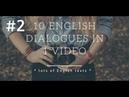 10 English dialogues - lesson 2 | Lots of English Texts