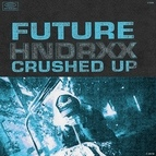 Future альбом Crushed Up