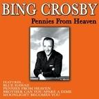 Bing Crosby альбом Pennies From Heaven