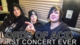 Lords of Acid - FIRST CONCERT EVER Ep. 33
