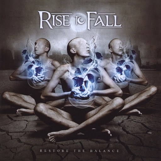 Rise To Fall альбом Restore The Balance