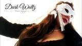 DARK WALTZ - HAYLEY WESTENRA (REQUEST &amp HAPPY HALLOWEEN!!!)