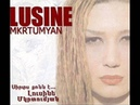 09 Lusine Mkrtumyan Im miakn es du Sirts qonn e 2006 Audio ARM MUSIC THE BEST