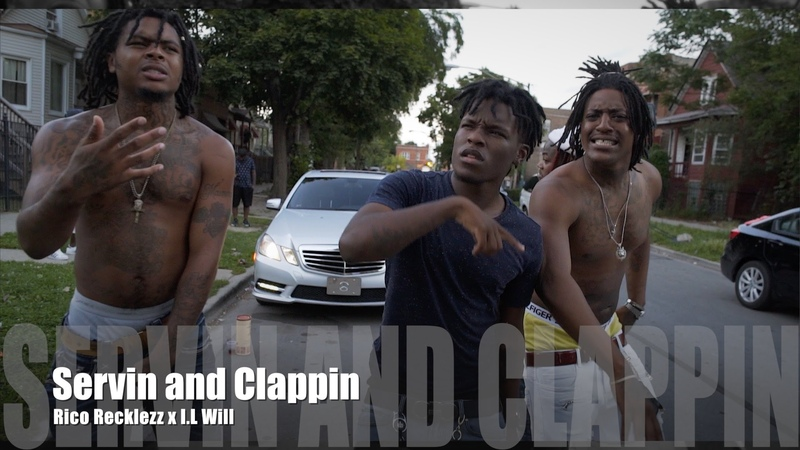 Rico Recklezz x I.L Will - Servin And Clappin (Music Video)