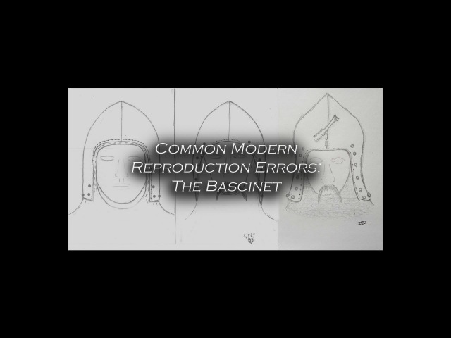 Common Modern Reproduction Errors: The Bascinet