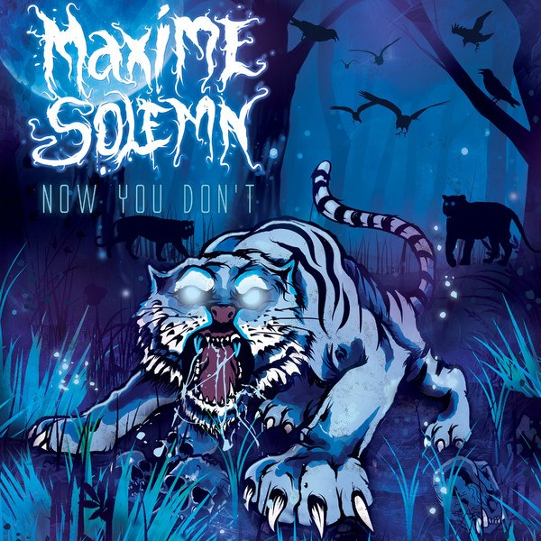 Maxime Solemn - Now You Don't [EP] (2014)