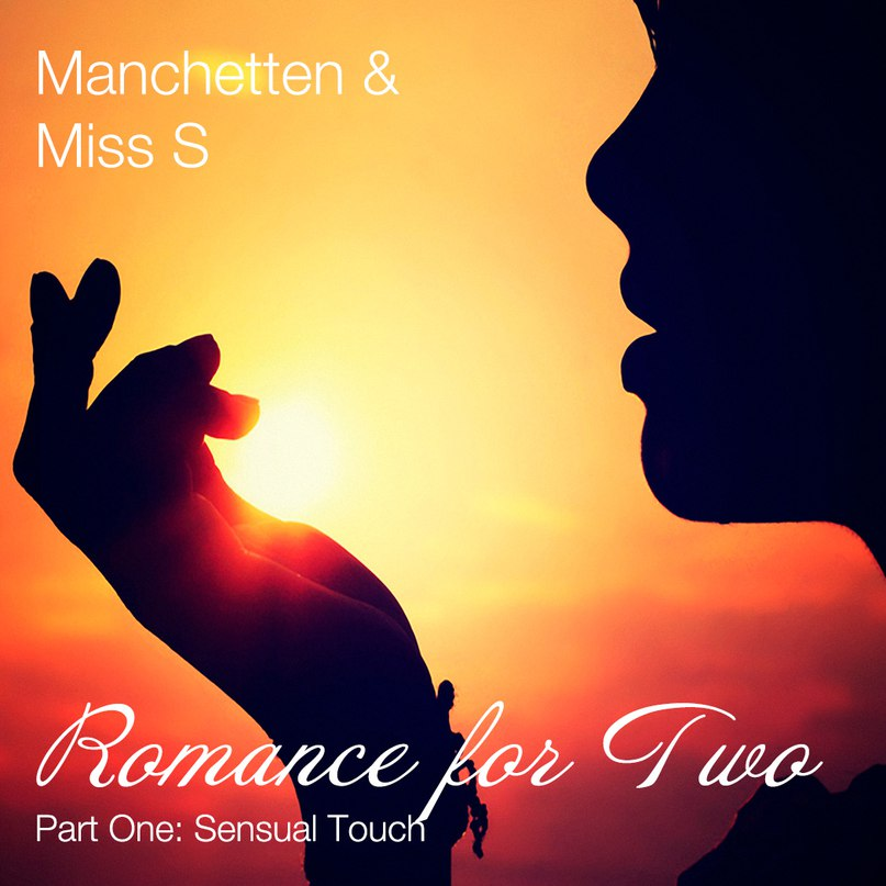 Romance for Two Part 1: Sensual Touch (2018 Rework)