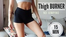 15 min BURN THIGH FAT WORKOUT NO JUMPING! TO SLIM INNER THIGHS LEGS