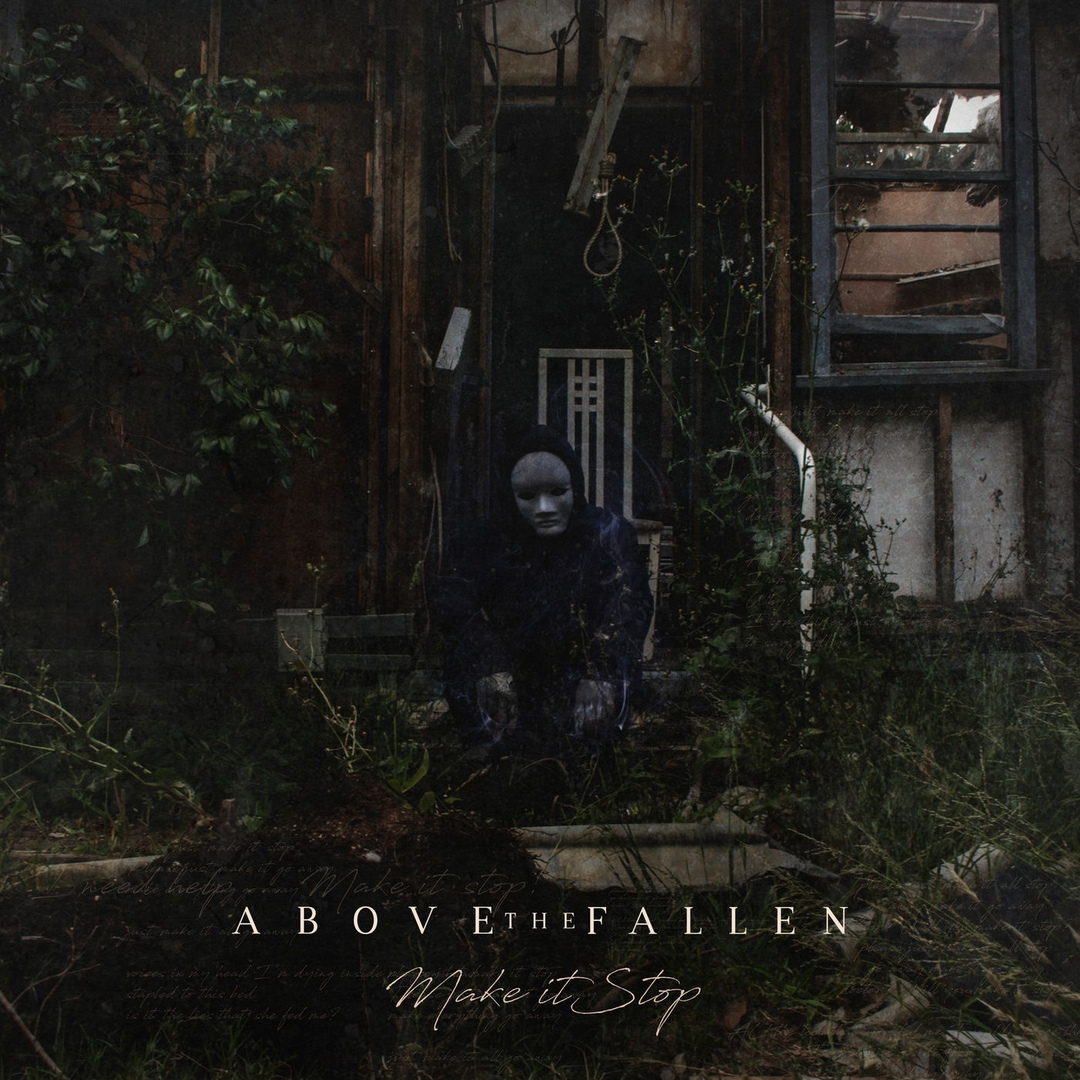 Above The Fallen - Make It Stop [EP] (2019)