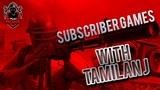 PUBG Mobile Tamil Live SUBSCRIBERS , MEMBERS GAMES CUSTOM ROOM