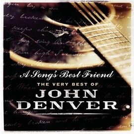 John Denver альбом A Song's Best Friend - The Very Best Of John Denver