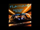 DJ Flashard - Lady Gaga vs Celine Dion vs Akon - Born To Drive All Night
