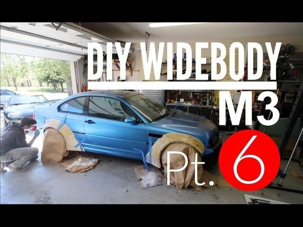 DIY Расширение кузова BMW M3: Часть 6