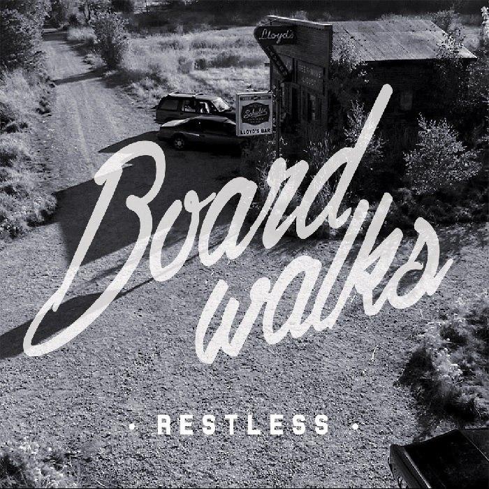 Boardwalks - Restless [EP] (2014)