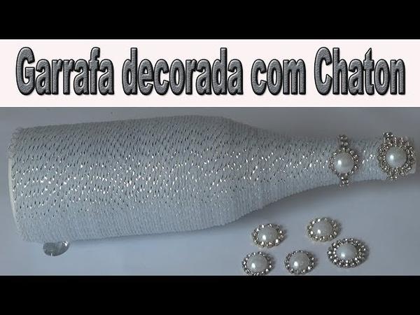 GARRAFA DECORADA COM TARUGO E CHATON